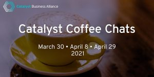 Catalyst Coffee Chats